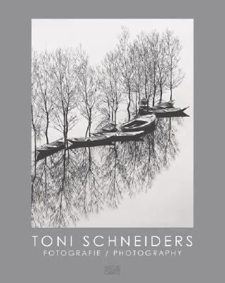 Toni Schneiders: Fotografie/Photography 9783775721820
