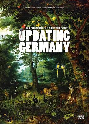 Updating Germany: 100 Projects for a Better Future 9783775722636
