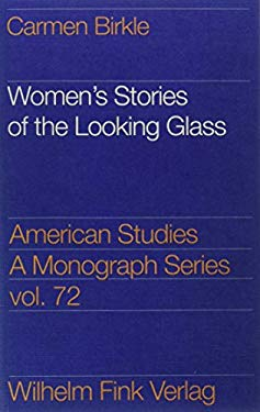 Womens stories of the looking glass: Autobiographical reflections and self-representations in the poetry of Sylvia Plath, Adrienne Rich, and Audre Lor