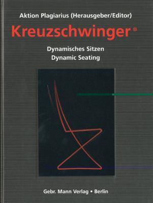 Kreuzschwinger: Dynamisches Sitzen/Dynamic Seating 9783786125709