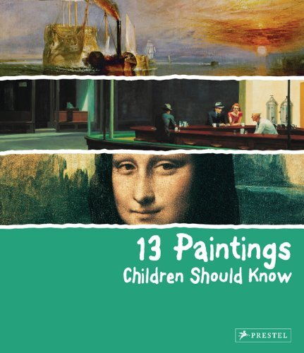 13 Paintings Children Should Know 9783791343235