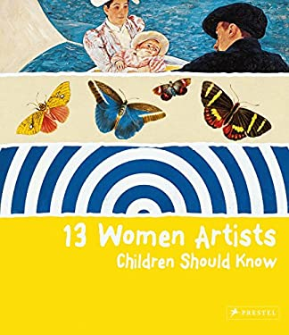 13 Women Artists Children Should Know 9783791343334