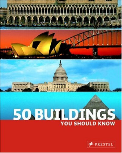 50 Buildings You Should Know 9783791338385