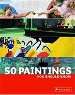 50 Painting You Should Know 9783791341989