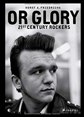 Or Glory: 21st Century Rockers 9783791344690