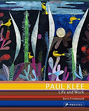 Paul Klee: Life and Work 9783791345260