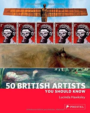 50 British Artists You Should Know 9783791345383