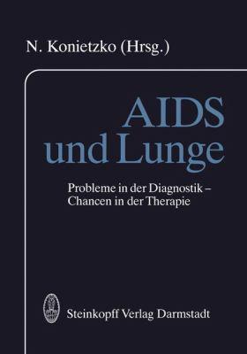 AIDS Und Lunge: Probleme in Der Diagnostik Chancen in Der Therapie