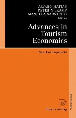 Advances in Tourism Economics: New Developments 9783790821239