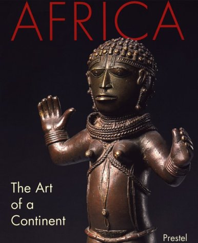 Africa: The Art of a Continent 9783791316031