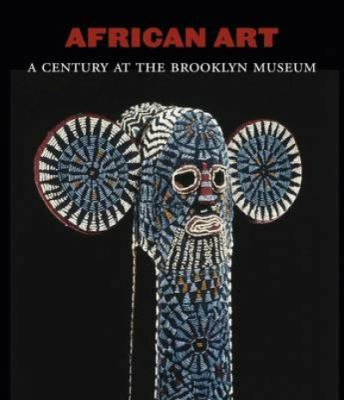 African Art: A Century at the Brooklyn Museum 9783791343211