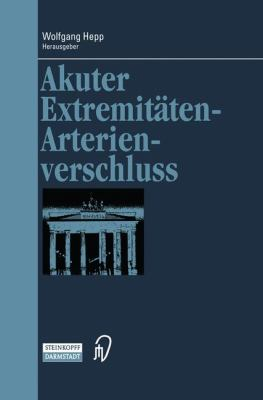 Akuter Extremitten-Arterienverschluss 9783798513372