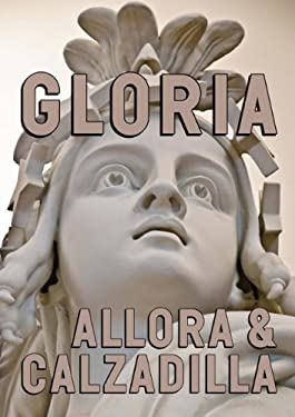 Allora & Calzadilla Gloria: U.S. Pavillion 54th International Art Exhibition--La Biennale Di Venezia 9783791351377