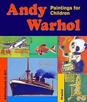 Andy Warhol: Paintings for Children 8029439