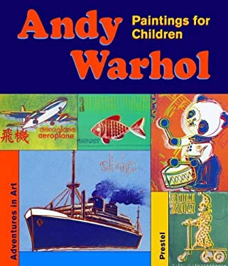 Andy Warhol: Paintings for Children 9783791330631