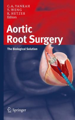 Aortic Root Surgery: The Biological Solution 9783798518681