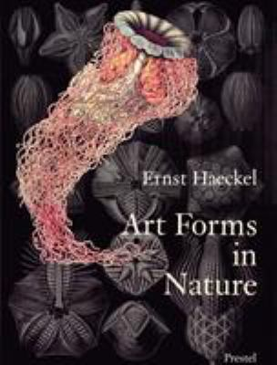 Art Forms in Nature: The Prints of Ernst Haeckel 9783791319902
