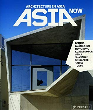 Asia Now: Architecture in Asia 9783791336831