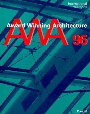 Award-Winning Architecture: International Yearbook 1996 9783791316765