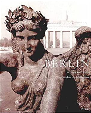 Berlin: A Century of Change 9783791322995