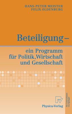 Beteiligung - Ein Programm F R Politik, Wirtschaft Und Gesellschaft 9783790816013