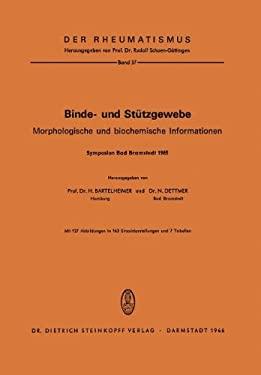 Binde- Und St Tzgewebe: Morphologische Und Biochemische Informationen 9783798502666