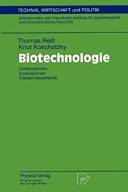 Biotechnologie: Unternehmen Innovationen F Rderinstrumente 9783790809855