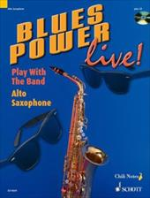 Blues Power Live! - Play with the Band: Alto Saxophone 8031217