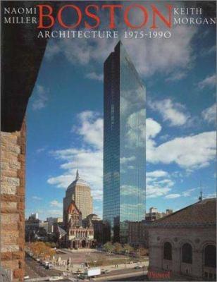 Boston Architecture: 1975-1990 9783791316796