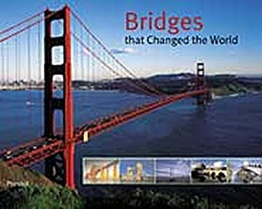 Bridges That Changed the World 9783791327013