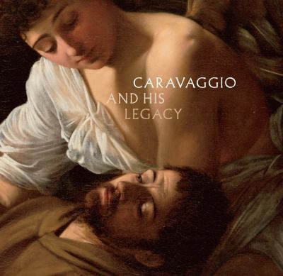 Caravaggio and His Legacy 9783791352305