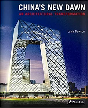 China's New Dawn: An Architectural Transformation 9783791332703