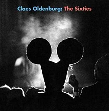 Claes Oldenburg: The Sixties 9783791352053