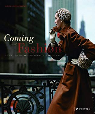 Coming Into Fashion: A Century of Photography at Conde Nast 9783791347479