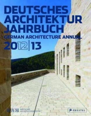 Dam German Architecture: Annual 2012-13 9783791352213