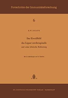 Das Eiweiabild Des Liquor Cerebrospinalis: Und Seine Klinische Bedeutung 9783798502505