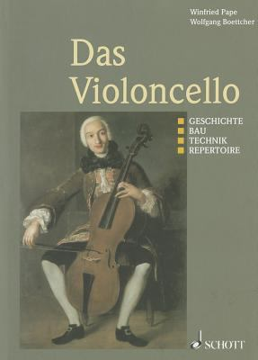 Das Violoncello: German Language 9783795702830