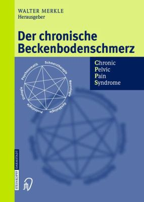 Der Chronische Beckenbodenschmerz - Cpps 9783798514331