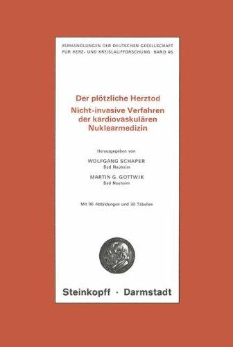 Der PL Tzliche Herztod: Nicht-Invasive Verfahren Der Kardiovaskul Ren Nuklearmedizin 9783798505872
