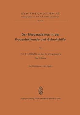 Der Rheumatismus in Der Frauenheilkunde Und Geburtshilfe 9783798502680