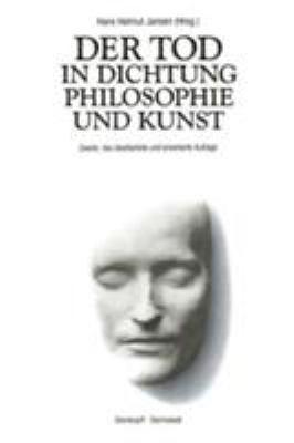 Der Tod in Dichtung, Philosophie Und Kunst 9783798507739