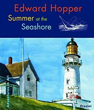 Edward Hopper: Summer at the Seashore 9783791327372