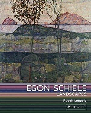 Egon Schiele Landscapes 9783791344584