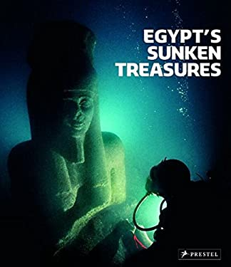Egypt's Sunken Treasures 9783791335452