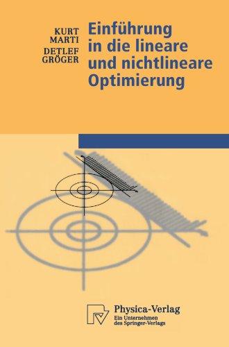 Einf Hrung in Die Lineare Und Nichtlineare Optimierung 9783790812978