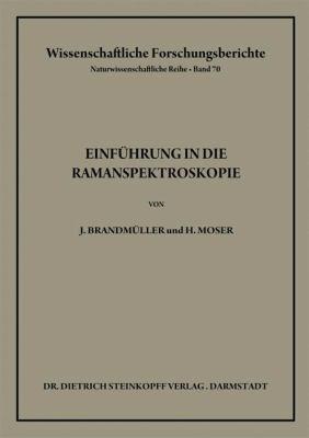Einfa1/4hrung in Die Ramanspektroskopie 9783798501997
