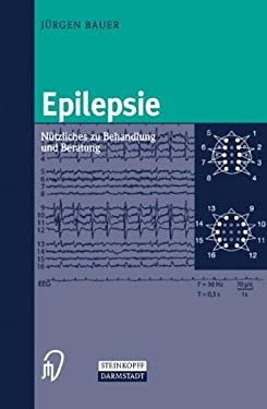 Epilepsie: Na1/4tzliches Zu Behandlung Und Beratung 9783798513570
