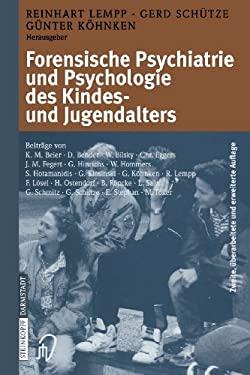 Forensische Psychiatrie Und Psychologie Des Kindes- Und Jugendalters 9783798513853
