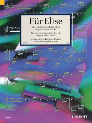 Fur Elise: Die 100 Schonsten Klassischen Original-Klavierstucke/The 100 Most Beautiful Classic Piano Pieces/Les 100 Pieces Classi 9783795758912