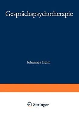 Gespr Chspsychotherapie: Forschung Praxis Ausbildung 9783798505438